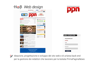 Ideazione, progettazione e sviluppo  del sito web e di un'area back end  per la gestione dei redattori  che lavorano per la testata  PrimaPaginaNews